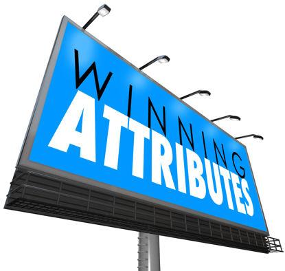 sign that states Winning Attributes
